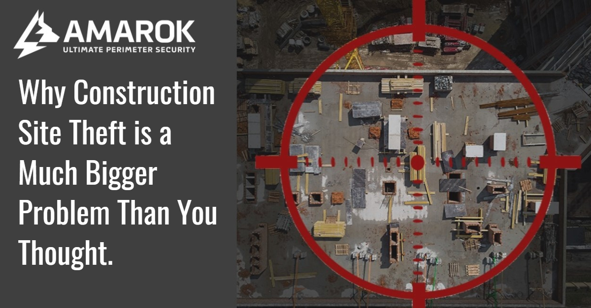 Why Construction Site Theft is a Much Bigger Problem Than You Thought